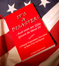 IT'S A DISASTER! by Bill and Janet Liebsch