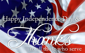 Happy Independence Day Thank you to those who serve